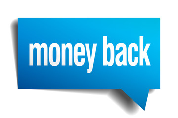 money back blue 3d realistic paper speech bubble