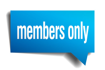 members only blue 3d realistic paper speech bubble