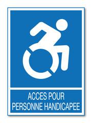 Panneau Accès personnes handicapées.