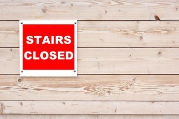 Stairs Closed Red White Sign
