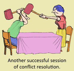 Another successful session of conflict resolution.
