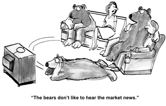 """The bears don't like to hear the market news."""