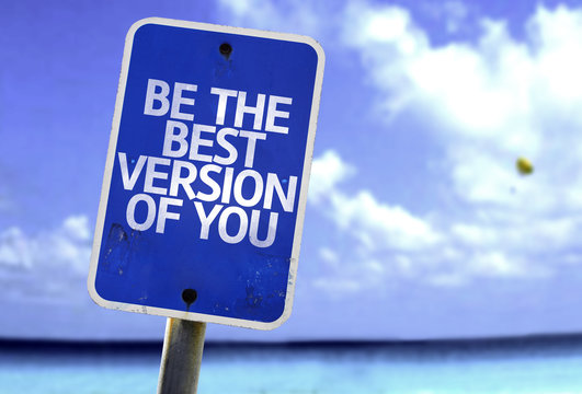 Be The Best Version Of You sign with a beach