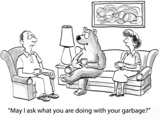 """""""May I ask what you are doing with your garbage?"""""""