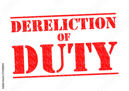 dereliction of duty essays