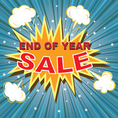 End of year sale with comic buble speech