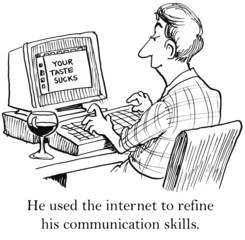 He used the internet to refine his communication skills.