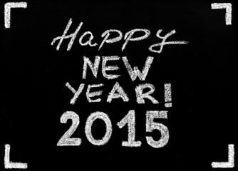 Happy New Year 2015 message on blackboard, celebration concept