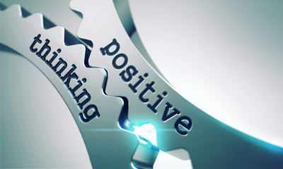 Positive Thinking Concept on the Gears.