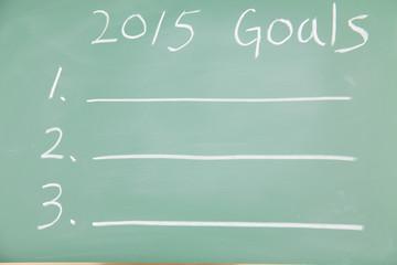 2015 Goals written with on the blackboard