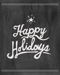 Happy holidays chalkboard .Vector