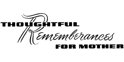Thoughtful Remembrances