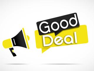 megaphone : good deal