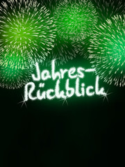 Jahresrückblick year in review firework green