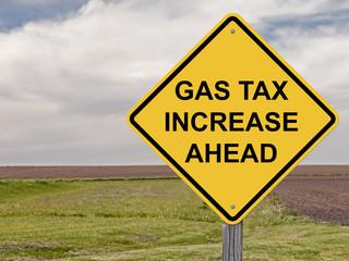 Caution - Gas Tax Increase Ahead