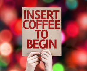 Insert Coffee To Begin card with colorful background