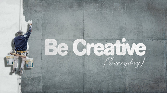 Be creative everyday
