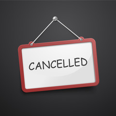 cancelled hanging sign
