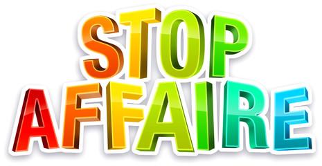 STOP AFFAIRE