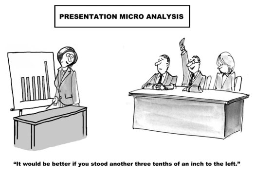 """Presentation Micro Analysis: """"... stand... an inch..."""""""