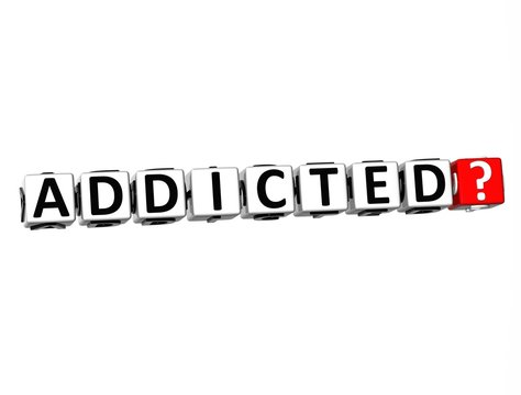 3D Word Addicted on white background