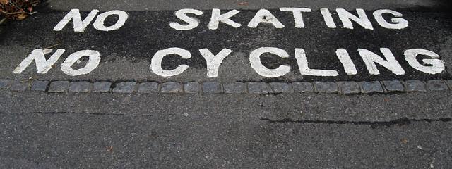 No skating, no clycing