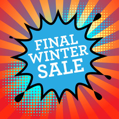 Comic book explosion with text Final Winter Sale, vector