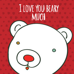 Love you beary much hand drawing greeting card