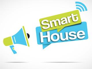 megaphone : smart house