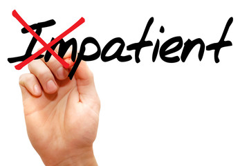 Turning the word Impatient into Patient, business concept