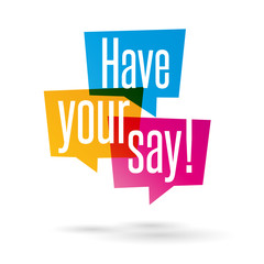 Have your say!