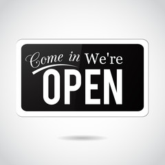 Come in, we're open. Vintage, retro, vector sign.