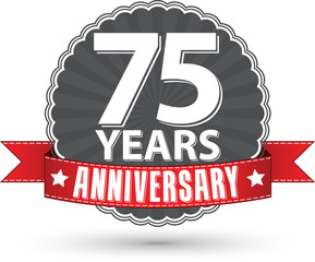 Celebrating 75 years anniversary retro label with red ribbon, ve