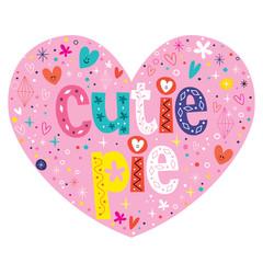cutie pie heart shaped lettering design