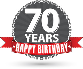Happy birthday 70 years retro label with red ribbon, vector illu