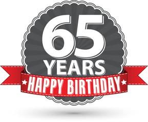 Happy birthday 65 years retro label with red ribbon, vector illu