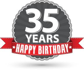 Happy birthday 35 years retro label with red ribbon, vector illu