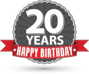 Happy birthday 20 years retro label with red ribbon, vector illu