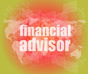 financial advisor word on digital screen, mission interface