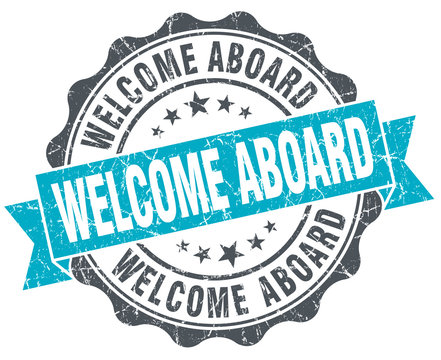 welcome aboard vintage turquoise seal isolated on white