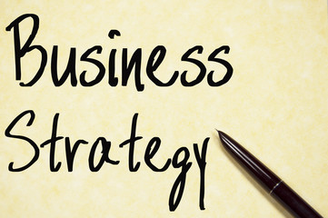 business strategy text write on paper
