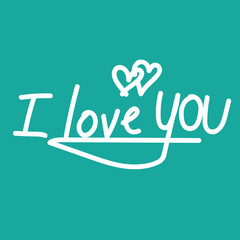 I LOVE YOU hand lettering , handmade calligraphy