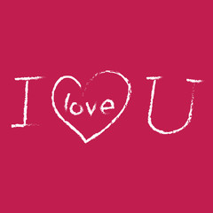 I LOVE YOU hand lettering , handmade calligraphy,
