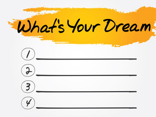 What's Your Dream Blank List, vector concept background