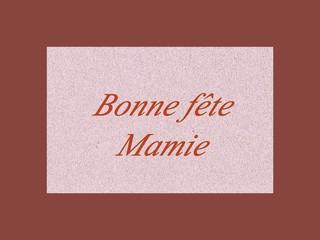 """""""bonne fête mamie""""carte,déclaration"""