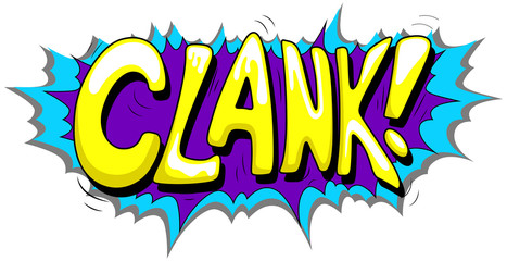 Clank - Comic Expression Vector Text