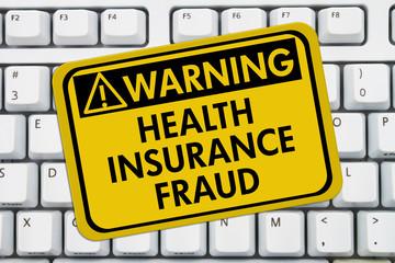 Health Insurance Fraud Warning Sign