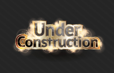 Shining gold text effect for a vector under construction sign