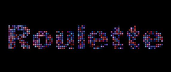 Roulette led text