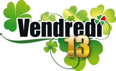 VENDREDI 13 trèfle